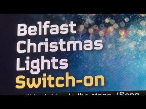 || BELFAST CHRISTMAS LIGHTS SWITCH ON 2018 ||