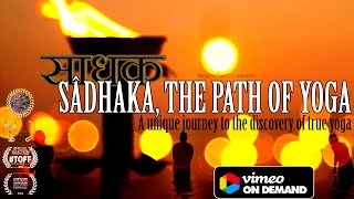 Sâdhaka, The Path of Yoga - Trailer #2 [2015]