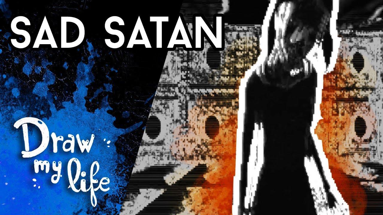 SAD SATAN: El JUEGO de la DEEP WEB  - Draw My Life