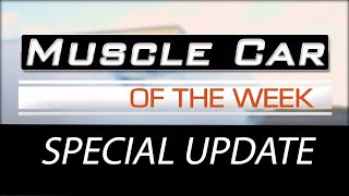 Muscle Car Of The Week Special Update - Join Us On Facebook During Social Distancing