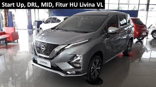 Nissan All New Livina VL | Start Up, DRL, MID, HU