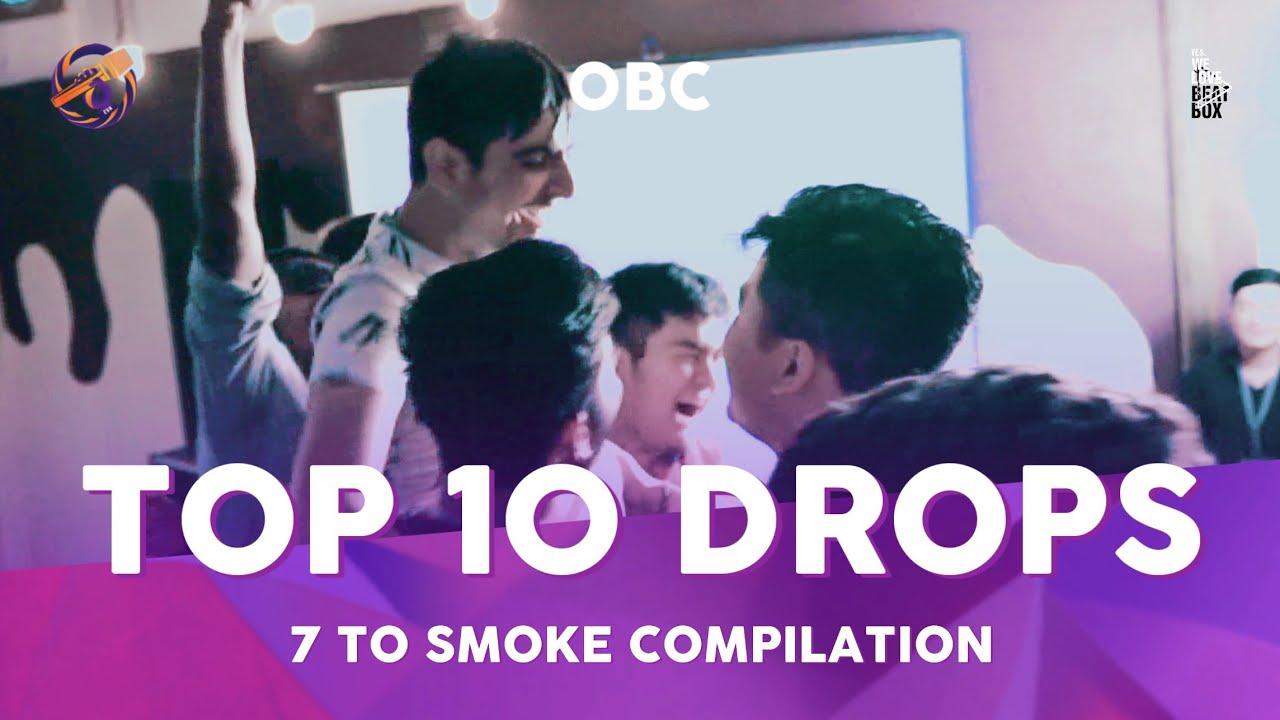 Top 10 Drops🔥 ORIGIN BEATBOX CHAMPIONSHIP 7 TO SMOKE BATTLE 2019