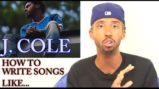 How To Rap: J. COLE's Songwriting Secrets REVEALED!