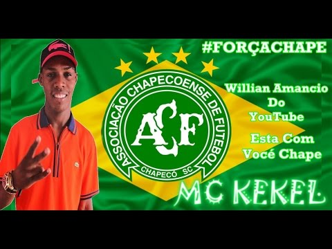 Mc Kekel   Homenagem Ao Chapecoense