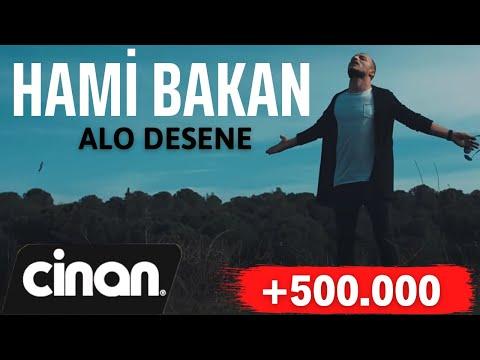 Hami Bakan - Alo Desene (Official Video) 2018