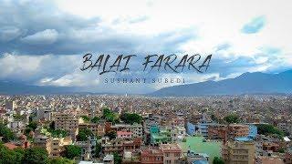 Balai Farara Sushant Subedi.mp3
