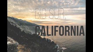 Big Sur, California - 2018 Travel Vlog