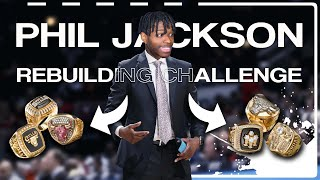 THE PHIL JACKSON REBUILDING CHALLENGE IN NBA 2K20