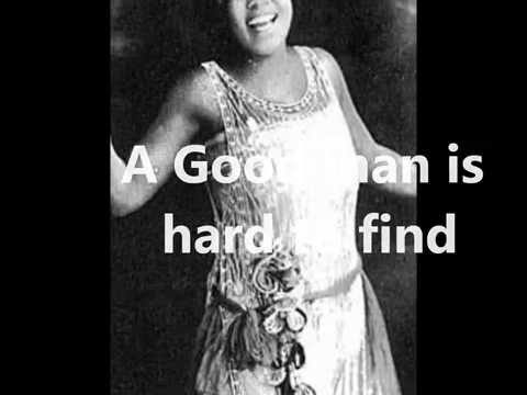 Bessie Smith - A Good Man is Hard to Find (1927)