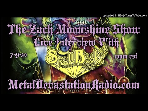 Spellbook  - Interview 2020 - The Zach Moonshine Show