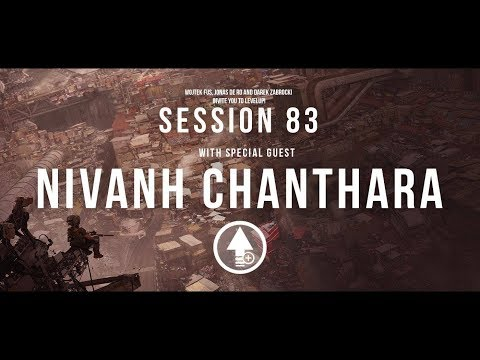 Level Up! Session 83 with NIVANH CHANTHARA