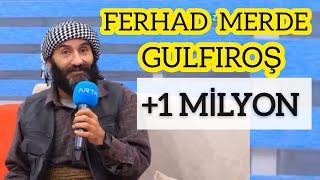 FERHAD MERDE - GULFIROŞ- 2020