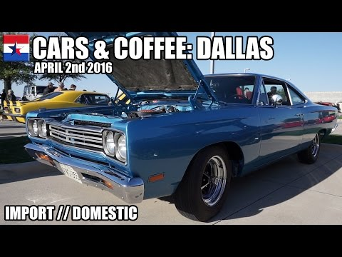 Cars & Coffee Dallas // April 2nd 2016