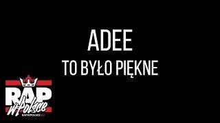 Teledysk: Adee - To było piękne (prod. Reters, scratche Dj Danek) (RWP: Bez Cięcia)
