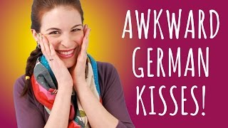 I'M SO AWKWARD!!! German Cheek Kisses