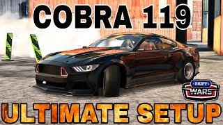 Cobra 119 Ultimate Setup + Test Drive! (Ford Mustang) | Drift Wars | CarX Drift Racing