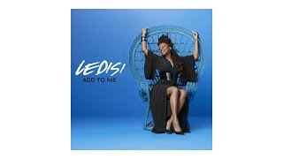 Ledisi - Add To Me (Audio)