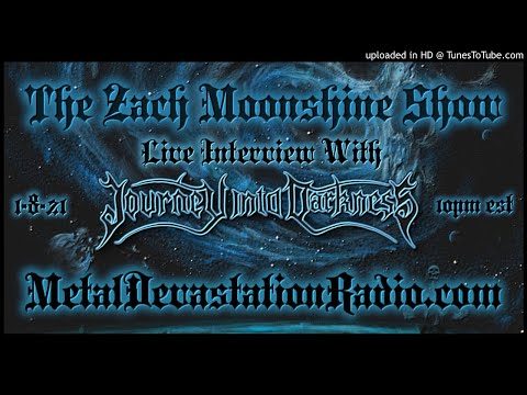 Journey Into Darkness - Interview 2021 - The Zach Moonshine Show