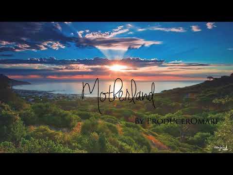 Motherland | African/Trap/RnB | ProducerOmari