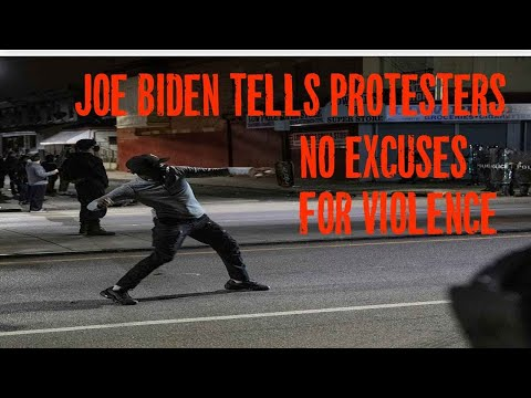 "Joe Biden to Protesters: ""No Excuse"""