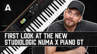 NEW StudioLogic Numa X Piano GT - A New Digital Piano Experience!