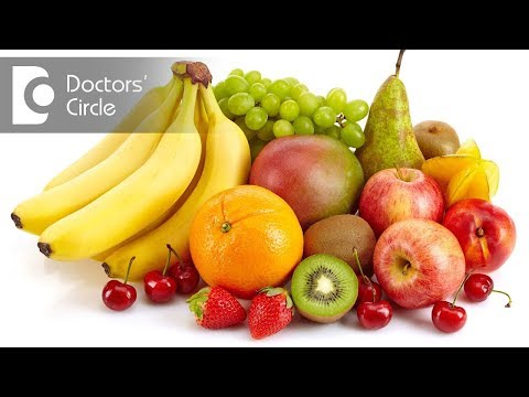 Fruits leading to weight gain & helping in weight loss Ms. Sushma Jaiswal