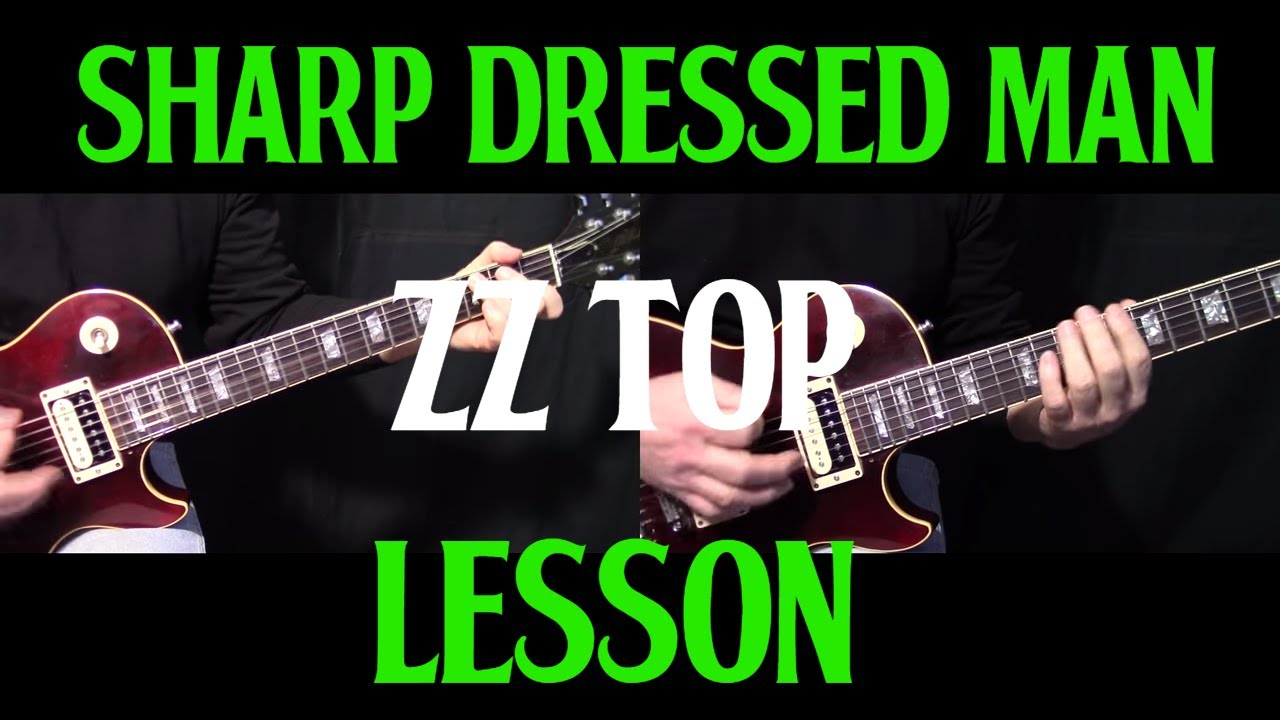 How To Play Sharp Dressed Man By Zz Top Guitar Lesson Youtube