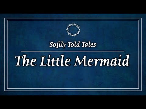 ASMR | Softly Spoken Stories ♢ The Little Mermaid (A Bedtime Story for Relaxation & Sleep)