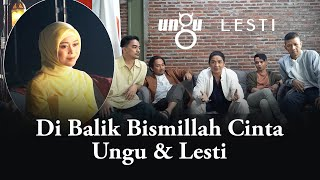 Download Ungu & Lesti - Bismillah Cinta (Behind The Scene)
