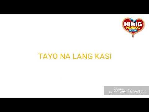 Kyla and Jason Dy   TAYO NA LANG KASI - Lyrics Video