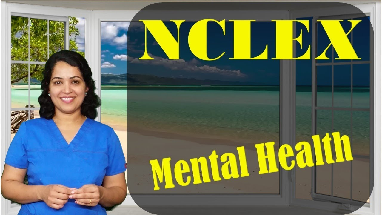 Mental Health concepts for NCLEX