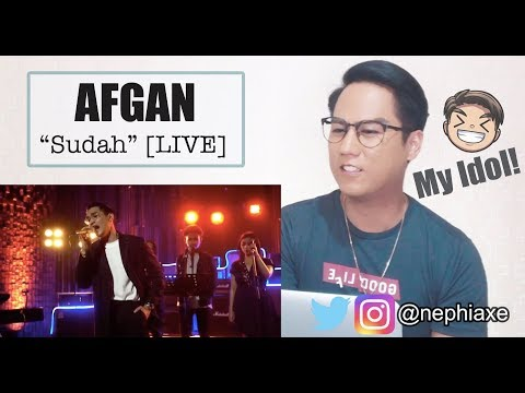 [REACTION] Afgan - Sudah | Live On #YoutubeMusicSessions