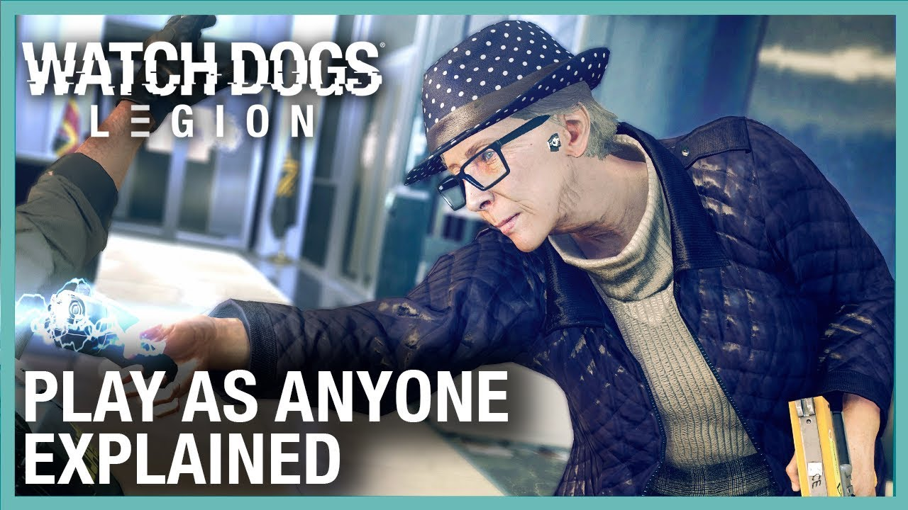 Watch Dogs: Legion: First Gameplay Details and Play As Anyone Explained | Ubisoft