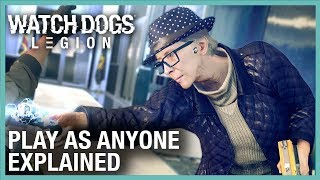 Watch Dogs: Legion: First Gameplay Details and Play As Anyone Explained | Ubisoft [NA]