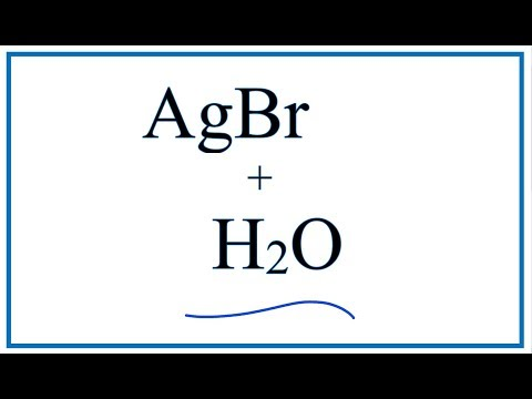 Equation For AgBr + H2O    (Silver Bromide + Water)