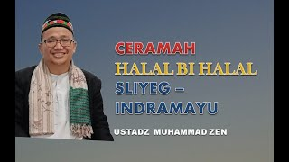 Ceramah Lucu halal bihalal unik dan Segar Ust. Muhammad Zen di Indramayu.wmv