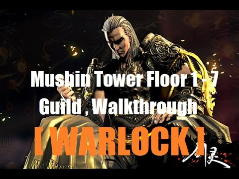 Blade and Soul [ EU ] - Warlock Mushin tower floor 1-7 guide / skill sets / Combos