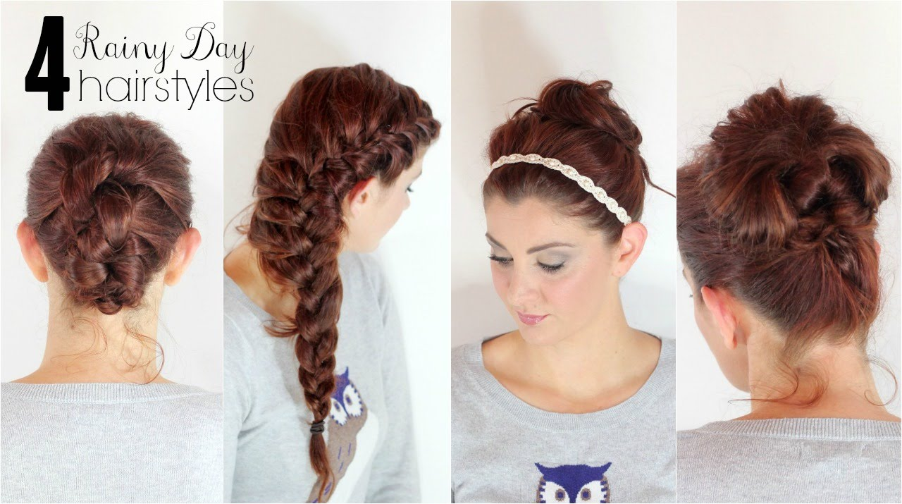 4 Hairstyles For Rainy Days YouTube