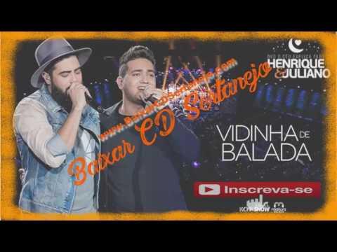Henrique e Juliano Vidinha de Balada Remix 2017
