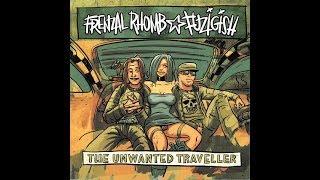 Frenzal Rhomb & Fuzigish - The Unwanted Traveller (Split)