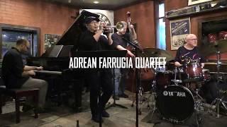 BRAD GOODE AND ADAM NUSSBAUM IN THE ADREAN FARRUGIA QUARTET ;  Jug Ain't Gone by Von Freeman