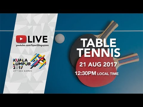 Table Tennis Men's & Women's Singles Round 1 | 29th SEA Games 2017