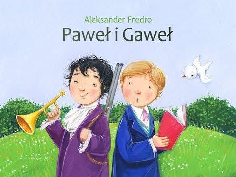 Paweł I Gaweł Aleksander Fredro Jolanta Czyta Dzieciom Wiersze Dla Dzieci
