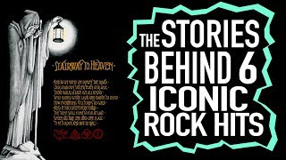 The Stories Behind 6 Iconic Rock Songs