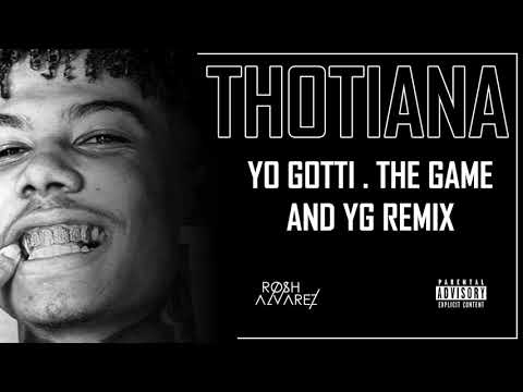 BLUE FACE – Thotiana (Remix) Feat. Yo Gotti, The Game & YG