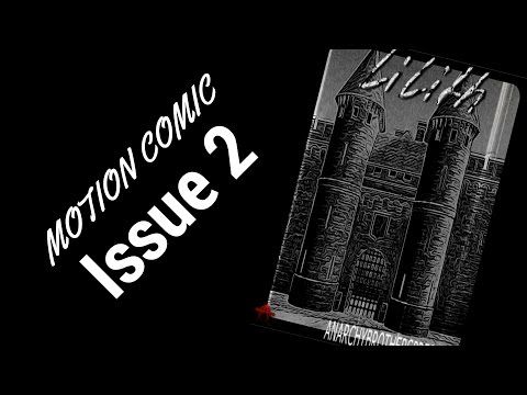 Lilith: Issue 2 Motion Comics
