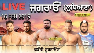 🔴 [Live] Jagraon (Ludhiana) Kabaddi Tournament 16 Feb 2019