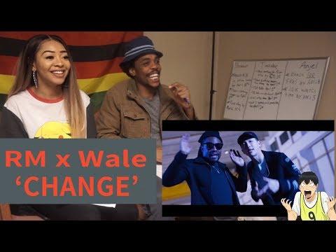 RM, Wale 'Change'   REACTION