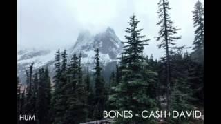 BONES - CASH+DAVID