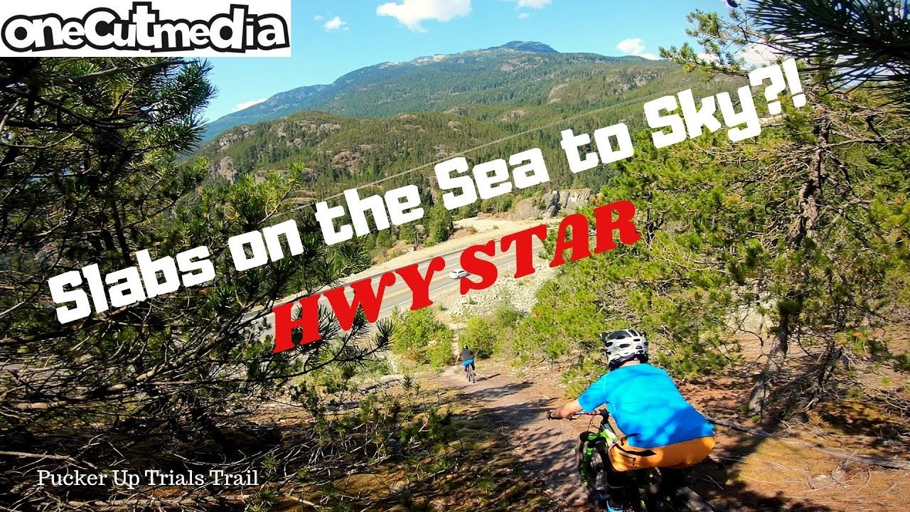 Slabs on the Sea to Sky?! and How to get there!